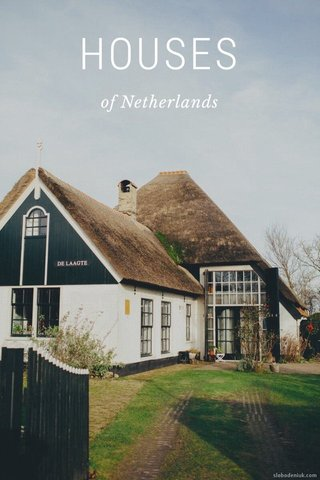 HOUSES of Netherlands