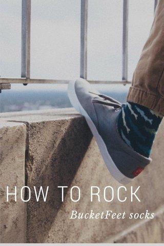 HOW TO ROCK BucketFeet socks