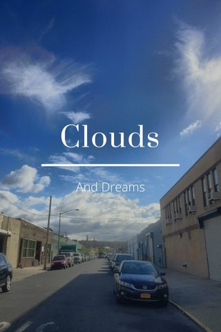 Clouds And Dreams