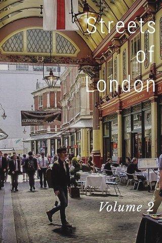 Streets of London Volume 2