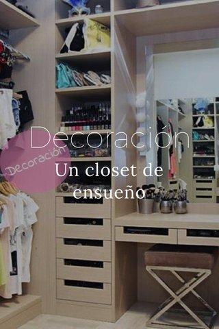 Decoración Un closet de ensueño