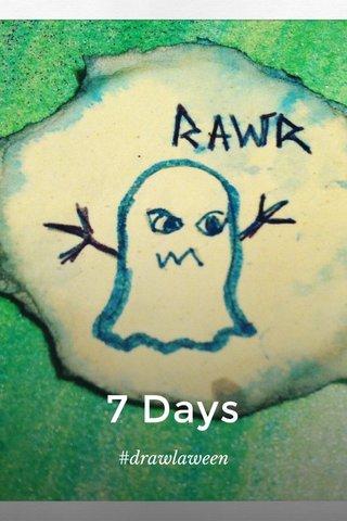 7 Days #drawlaween