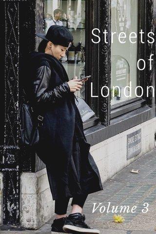 Streets of London Volume 3