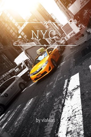 NYC. by vlaMas