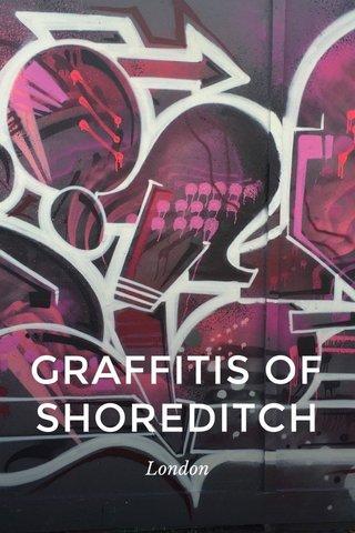 GRAFFITIS OF SHOREDITCH London