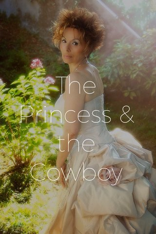 The Princess & the Cowboy