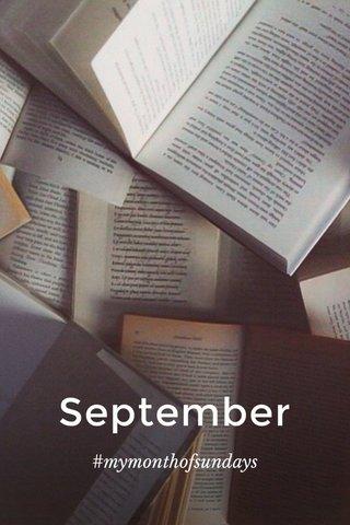 September #mymonthofsundays