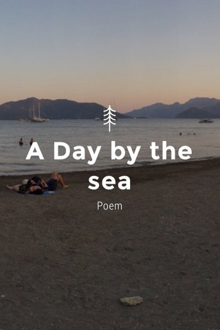 A Day by the sea Poem