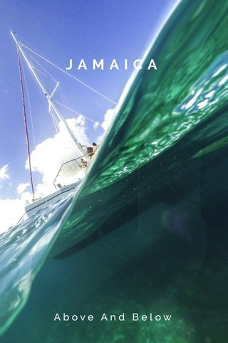 JAMAICA Above And Below