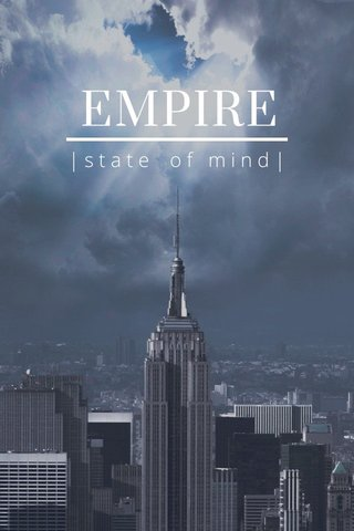 EMPIRE |state of mind|