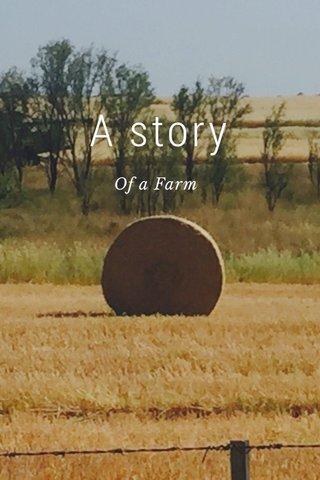 A story Of a Farm