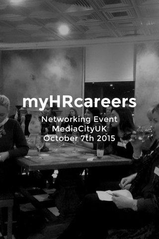 myHRcareers Networking Event MediaCityUK October 7th 2015