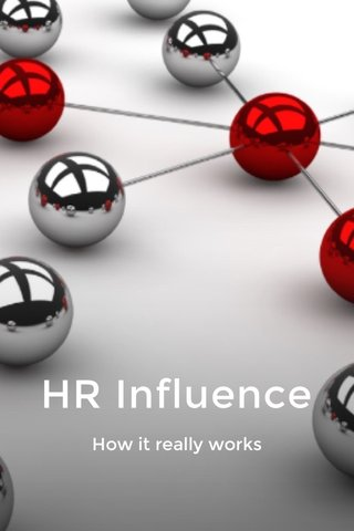 HR Influence How it really works