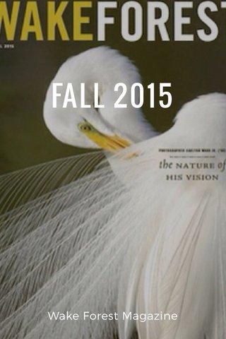 FALL 2015 Wake Forest Magazine
