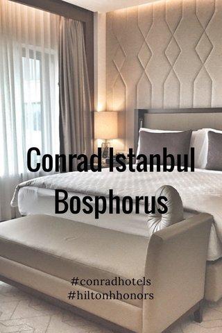 Conrad Istanbul Bosphorus #conradhotels #hiltonhhonors