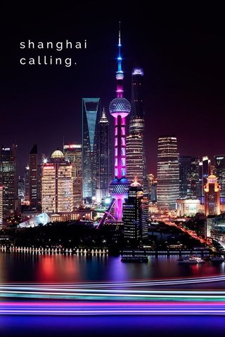 shanghai calling.