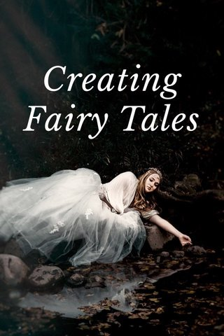 Creating Fairy Tales