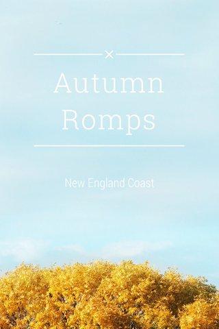 Autumn Romps New England Coast