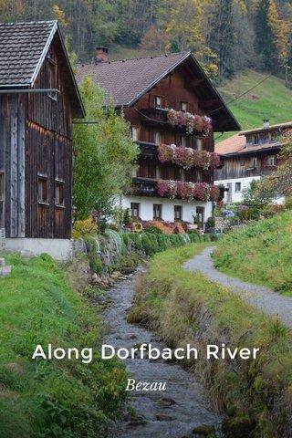 Along Dorfbach River Bezau