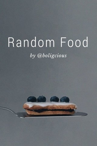 Random Food by @boligcious