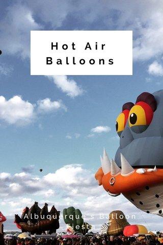 Hot Air Balloons Albuquerque's Balloon Fiesta