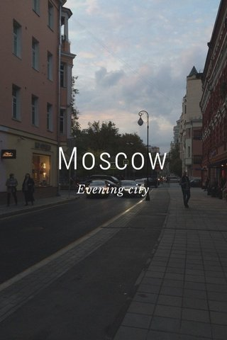 Moscow Evening city