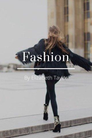 Fashion By Elizabeth Taylor