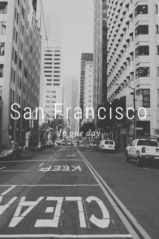San Francisco In one day