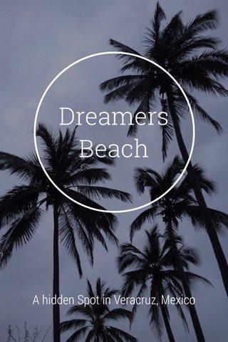Dreamers Beach A hidden Spot in Veracruz, Mexico