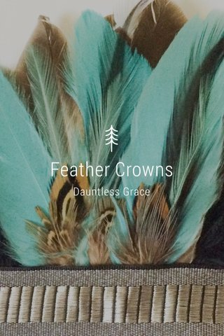 Feather Crowns Dauntless Grace