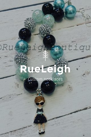 RueLeigh Custom necklaces