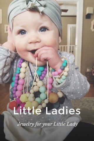 Little Ladies Jewelry for your Little Lady
