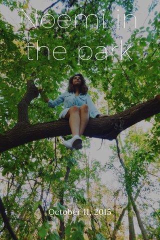 Noemi in the park October 11, 2015