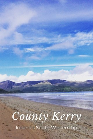 County Kerry Ireland's South-Western tip