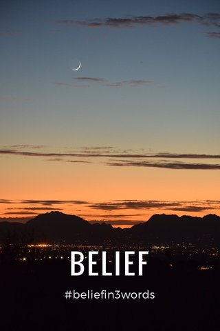 BELIEF #beliefin3words