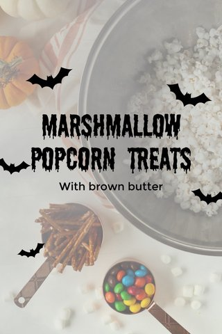 Marshmallow Popcorn Treats With brown butter