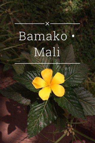 Bamako • Mali