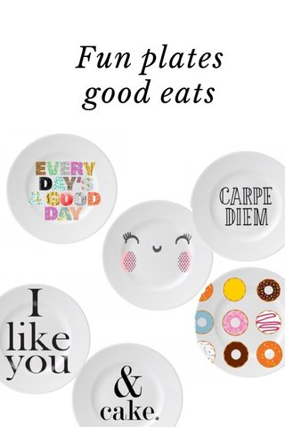 Fun plates good eats