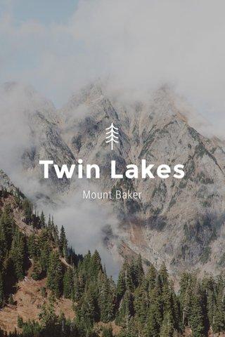 Twin Lakes Mount Baker
