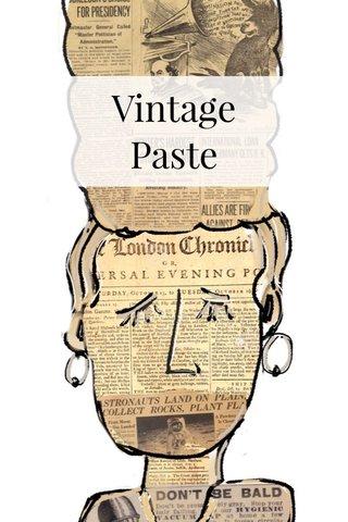 Vintage Paste