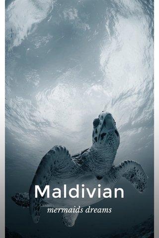 Maldivian mermaids dreams