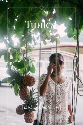 Tunics. | thisbeautifulife.com |