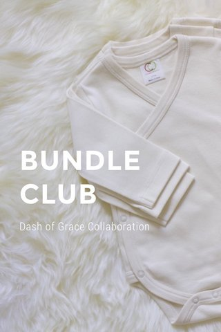 BUNDLE CLUB Dash of Grace Collaboration
