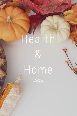 Hearth & Home 2015