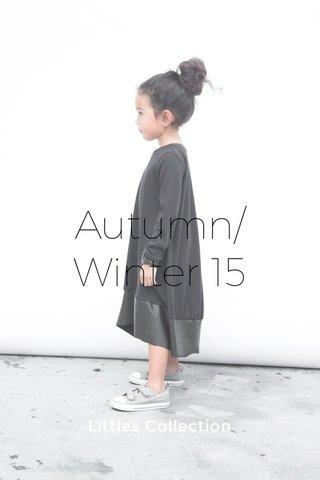 Autumn/Winter 15 Littles Collection