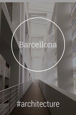 Barcellona #architecture