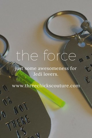 the force just some awesomeness for Jedi lovers. www.threechickscouture.com