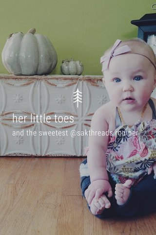 her little toes and the sweetest @sakthreads romper