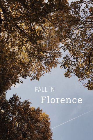 FALL IN Florence