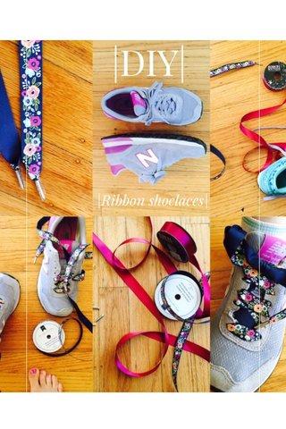 |DIY| |Ribbon shoelaces|